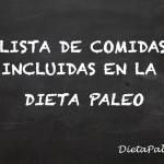 Lista de comidas incluidas en la dieta paleo