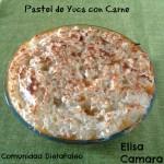 Comunidad DietaPaleo: Pastel de Yuca Con Carne
