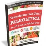 Transformación Total de Robb Wolf: reseña y receta