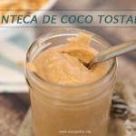 Como hacer manteca de coco tostado